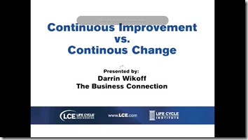 Continuous Improvement vs. Contnuous Change
