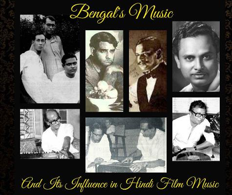 Bengal's Music and Its Influence in Hindi Film Music