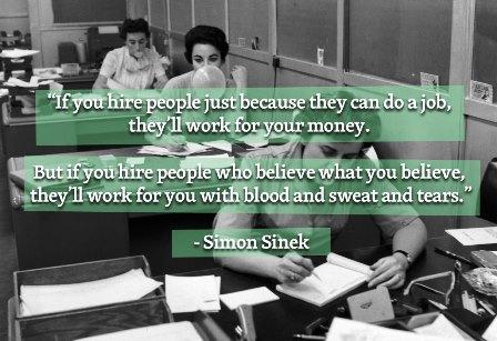 simon-sinek-quote-hire-people-for-money